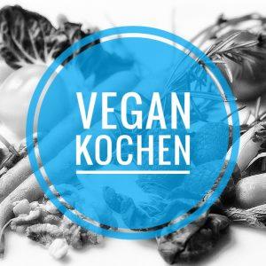 Vegan Kochen – der Einstieg
